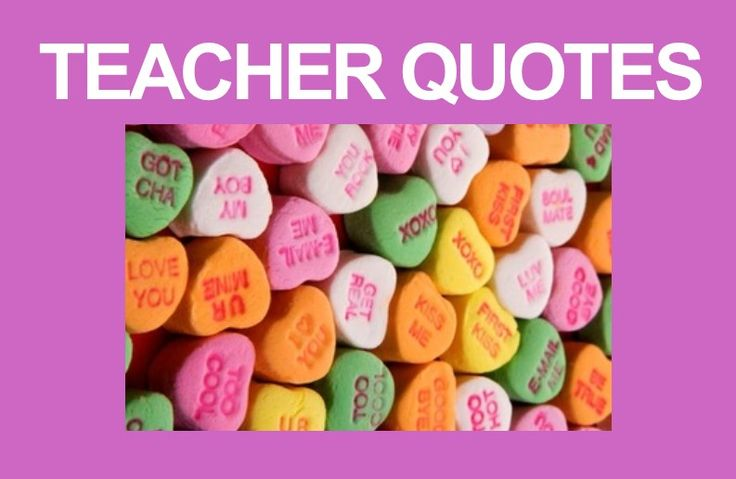 Inspirational and funny qoutes for teachers.
