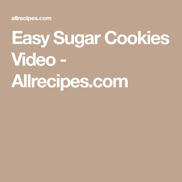 Easy Sugar Cookies Video - Allrecipes.com