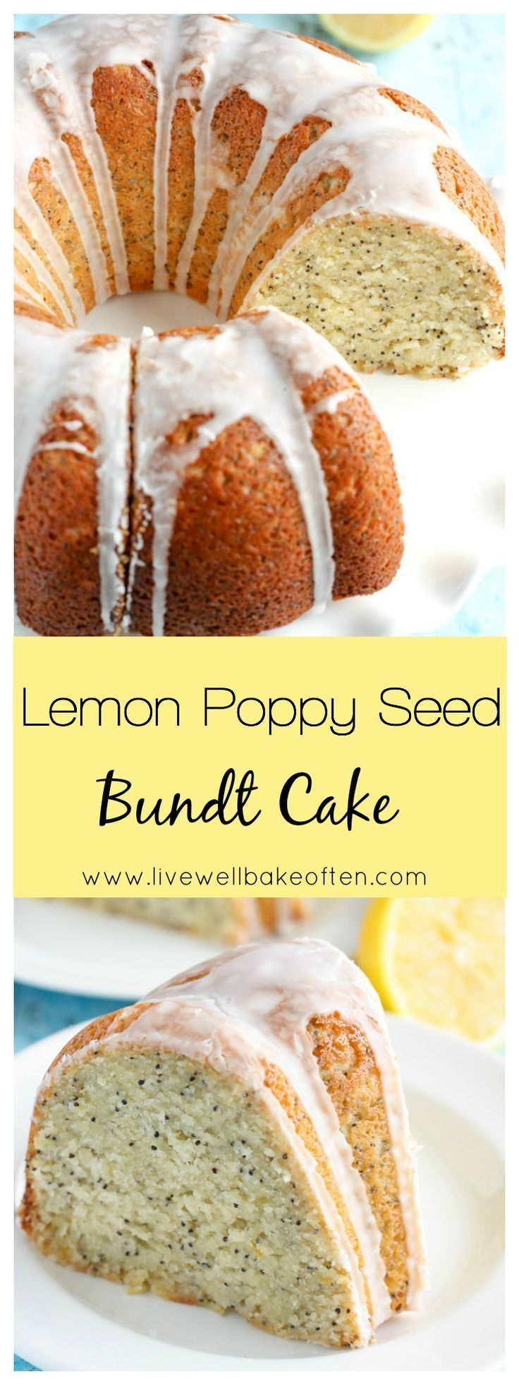 This Lemon Poppy Seed Bundt Cake is moist, perfectly sweet, and lemony!