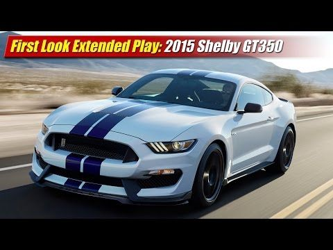 First Look Extended Play: 2016 Shelby GT350 Mustang - YouTube