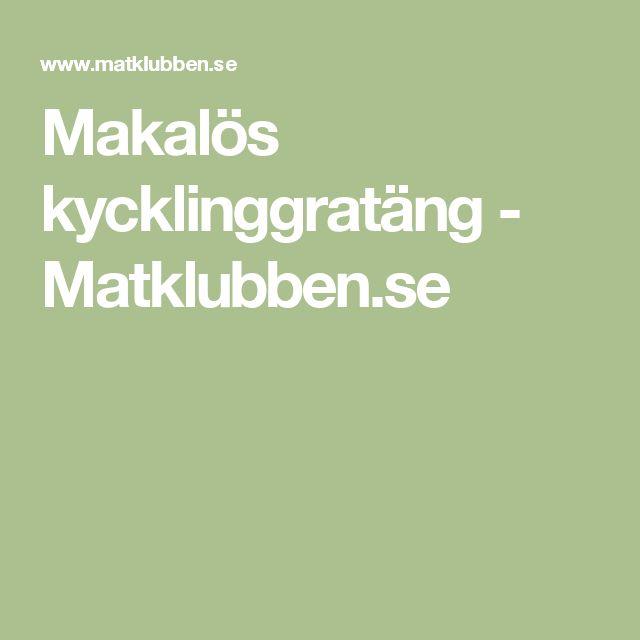 Makalös kycklinggratäng - Matklubben.se