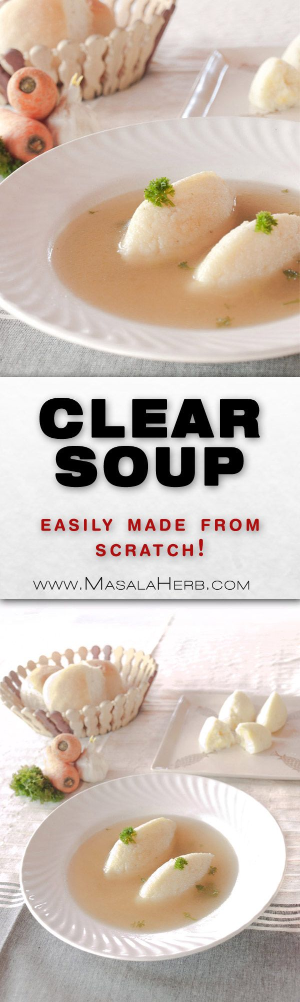 Clear Soup Recipe - How to make basic clear broth soup [+Health benefits] www.MasalaHerb.com make this clear #soup easily at home with the step by step from scratch #Recipe #austrian #cuisine
