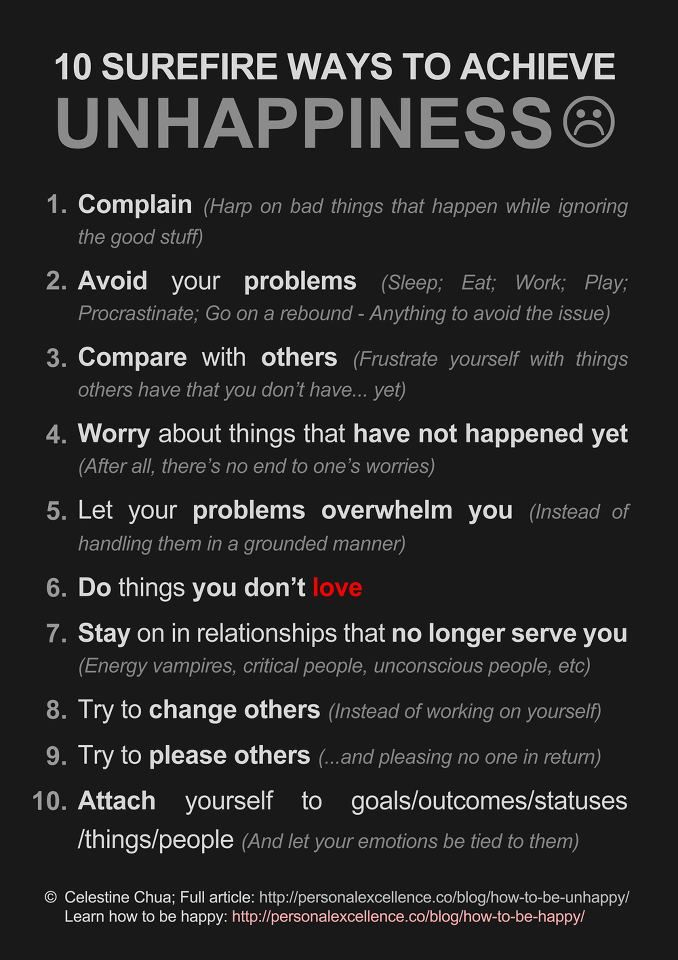 10 Surefire Ways To Achieve Unhappiness Aka Dont Do These Things