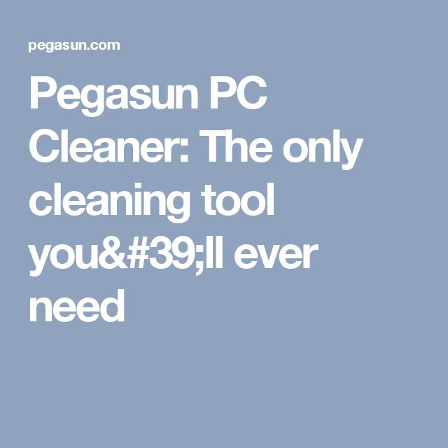 Pegasun PC Cleaner  The only cleaning tool you 39 ll ever need. The 25  best Pc cleaner ideas on Pinterest   Free computer cleaner