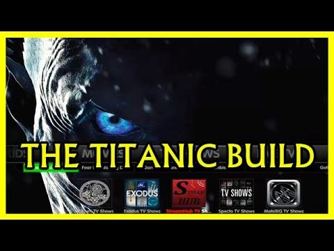 Today's video is about titanic build titanic kodi titanic ares wizard kodi best build kodi best build  kodi build - THE TITANIUM BUILD V2.0 FOR KODI 17.3 KRYPTON FROM THE SUPREME BUILDS WIZARD THE MOST COMPLETE & FAST KRYPTON KODI 17 1 BUILD 2017 ARES WIZARD TITANIC BUILD INSTALL!! kodi builds TITANIC BUILDS movies sport sky movies tvshows BEST JARIVS KODI 16 BUILD MARCH 2017 ARES WIZARD - TITANIC BUILD COMPLETE INSTALL!! Ares Wizard updated to New Path Massive Addons and Builds kodi july…