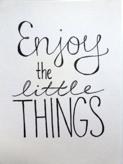 It's always good to remind yourself of these simple words of wisdom. Enjoy moments with your family -- big and small!