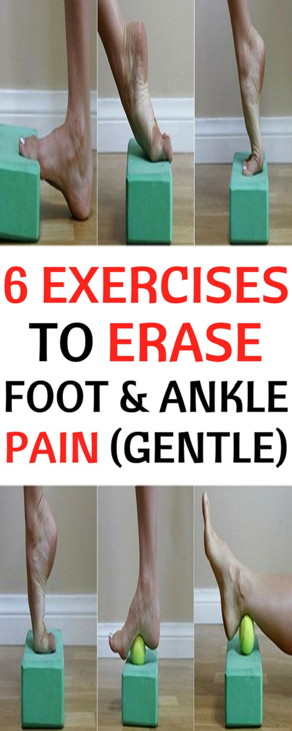 Erase Foot and Ankle Pain With These Exercises