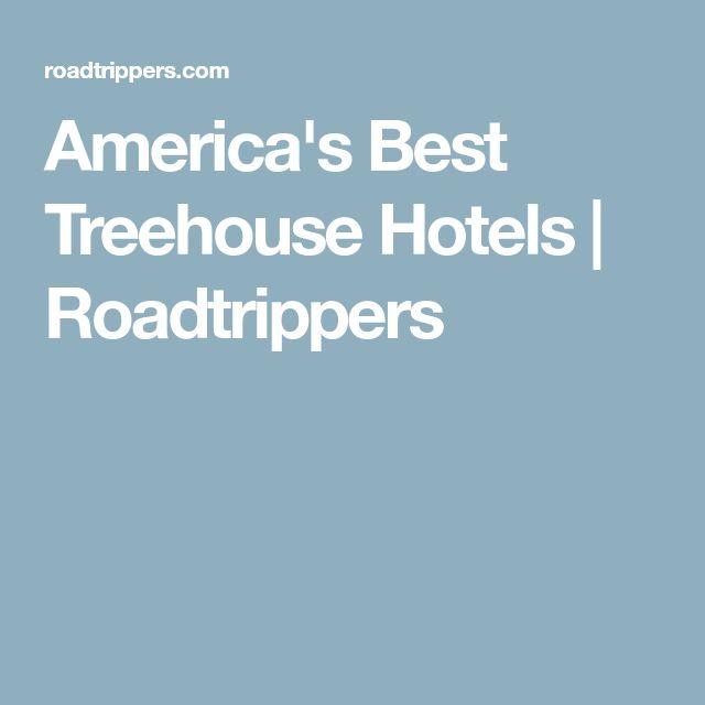 America's Best Treehouse Hotels  | Roadtrippers