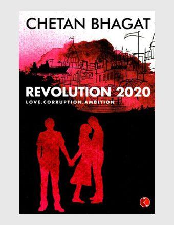 Revolution 2020: Love.Corruption.Ambition by Chetan Bhagat
