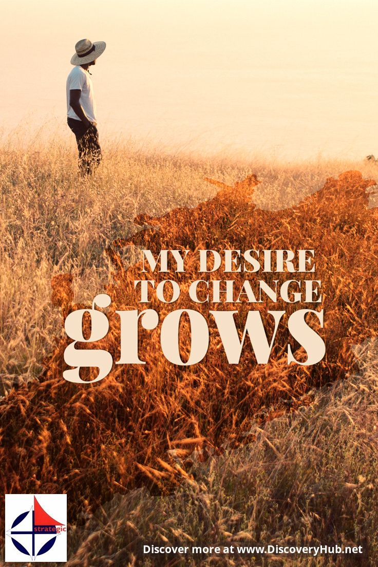 Daily Reflection: My desire to change grows ... #FamousQuotes #DailyMotivation #MotivationalQuotes #SelfHelp #InspirationalQuotes #DailyInspiration Please share the inspiration! http://www.HeleneMalmsio.com http://www.free-self-help.com