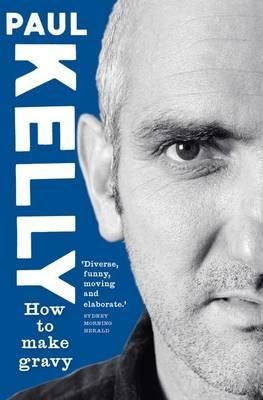 This extraordinary best-selling book had its genesis in a series of concerts first staged in 2004. Over four nights Paul Kelly performed, in alphabetical order, one hundred of his songs from the previous three decades. In between songs he told stories about them, and from those little tales grew How to Make Gravy, a memoir like no other.