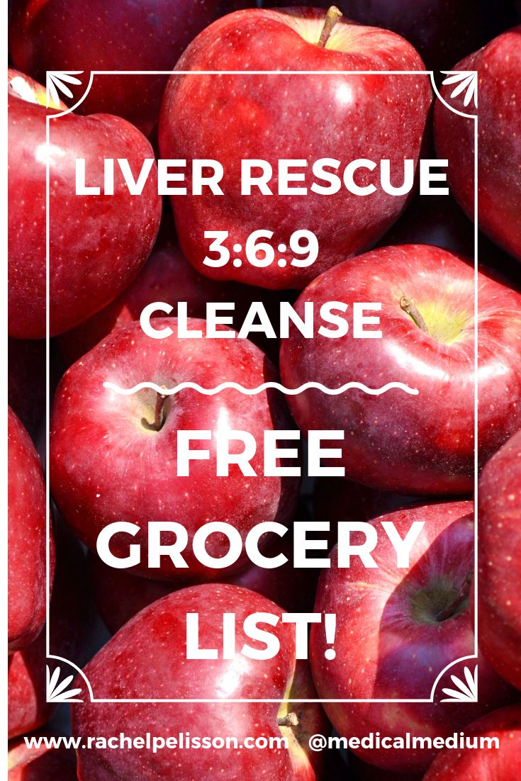 Liver Rescue 3:6:9 Cleanse - Grocery List