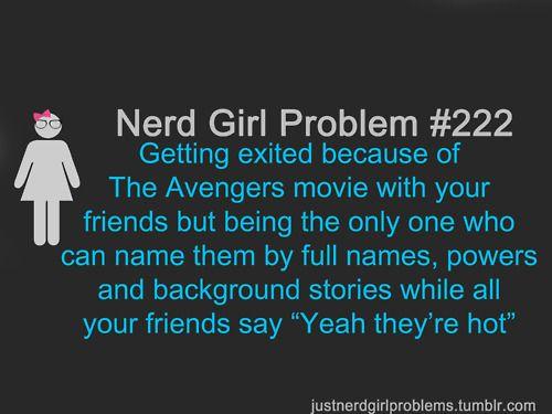 Nerd Girl Problems: Nerd Girls Problems Comic, Avengers Babay, Marvel Avengers, Avengers Funny, Nerd Problems, Hot Nerdy Girls, True Stories, The Avengers, Geeky Stuff