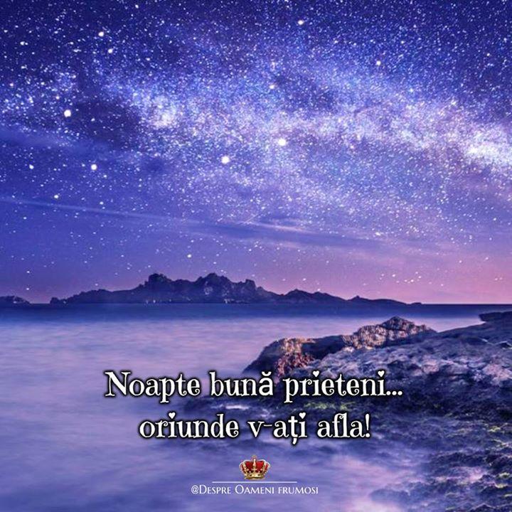 Noapte bună prieteni... oriunde v-ați afla! __________ The most beautiful posts   Despre Oameni frumosi  - pagina ta de frumos   http://ift.tt/2xyywKb  - arhiva cu peste 400 de postări... una mai frumoasă ca alta!