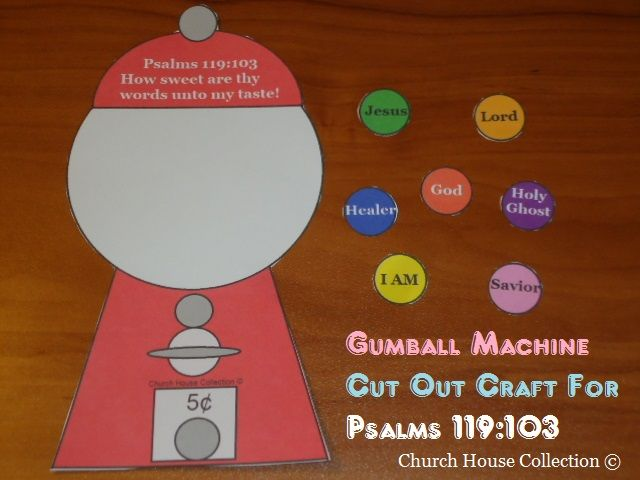 """Psalms 119:103 - can customize words on each """"gumball"""" depending on emphasis of lesson"""