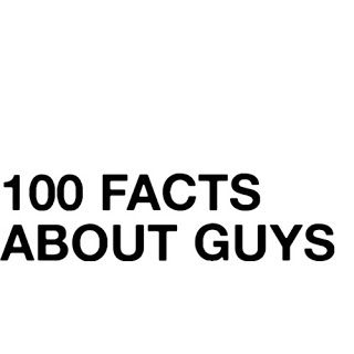 Daily Jokes: 100 Facts about guys Humor