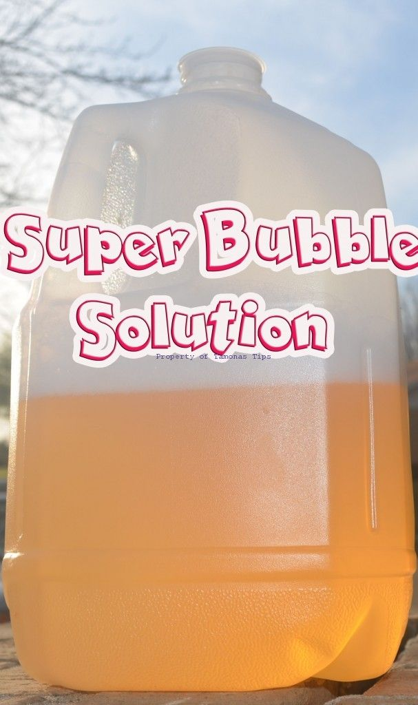 T's Tips About Everything!  Homemade Super Bubble Recipe!