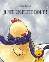Emile Jadoul - Juste un petit bout !. partage écharpe