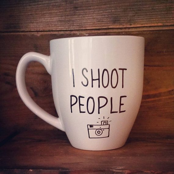 i shoot people mug i shoot people photographer mug custom coffee mug personalized coffee mug customized mug design your own mugs - Mug Design Ideas