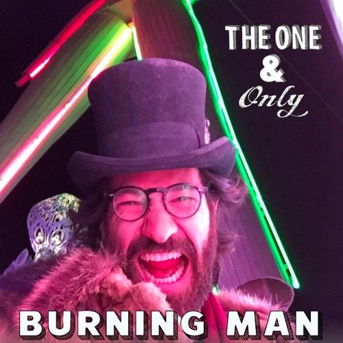 32 Burning Man (Part 2 of 2) - My '15 Burn: The Full Play-By-Play by The One & Only Podcast on SoundCloud