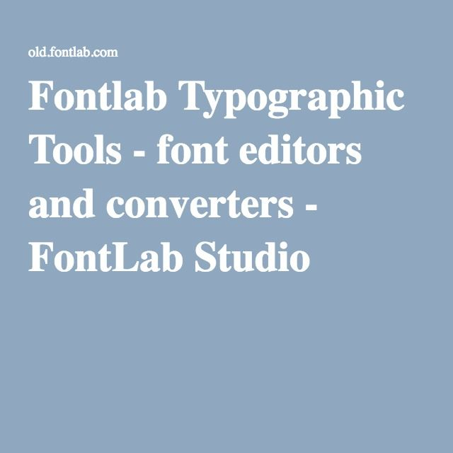 Fontlab Typographic Tools - font editors and converters - FontLab Studio 5
