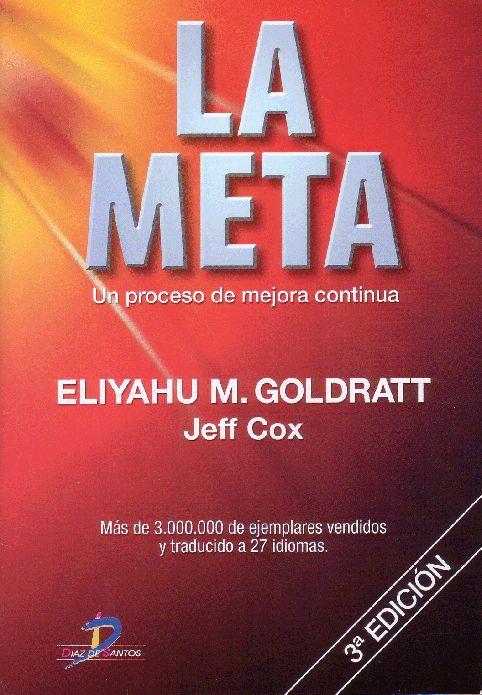 La meta Eliyahu M. Goldratt