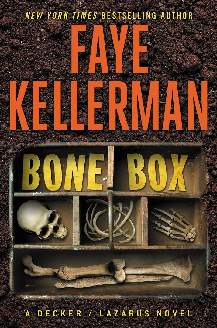 """Bone Box: A Decker / Lazarus Novel, by Faye Kellerman (2017). """"Rina Lazarus makes a shocking discovery in the woods of her upstate New York community that leads her husband, police detective Peter Decker, through a series of gruesome, decades old, unsolved murders, pointing to a diabolical, serial killer who's been hiding in plain sight."""" (Website)"""