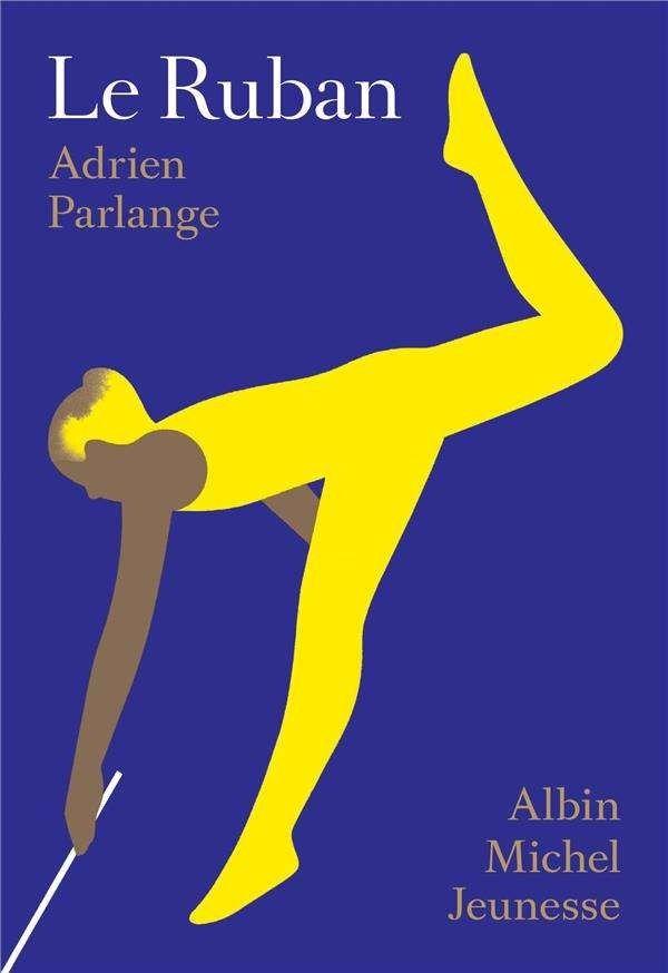 Le ruban - Adrien Parlange - édition Albin Michel Jeunesse