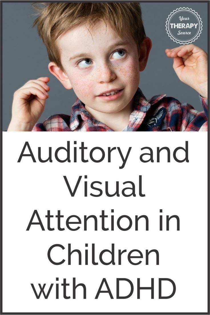Auditory and Visual Attention in Children with ADHD - Your Therapy Source