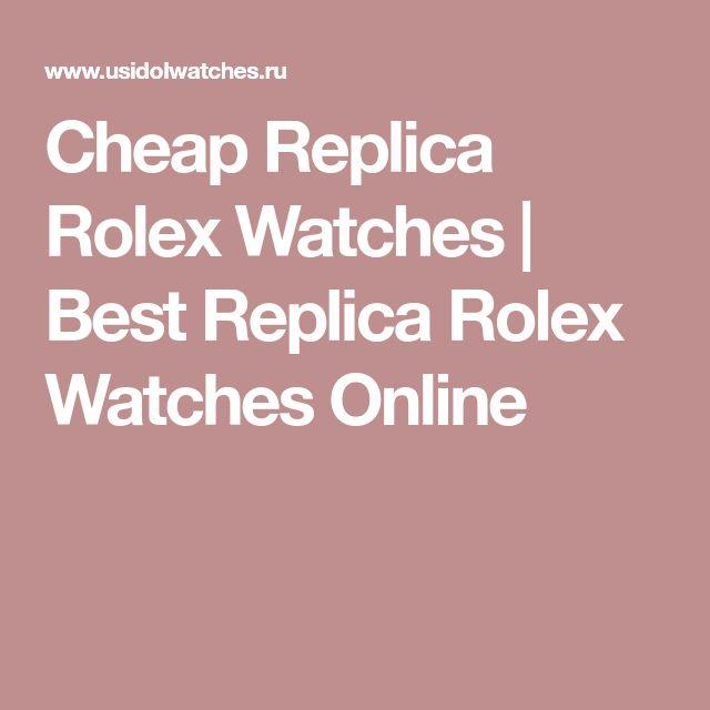 Cheap Replica Rolex Watches | Best Replica Rolex Watches Online
