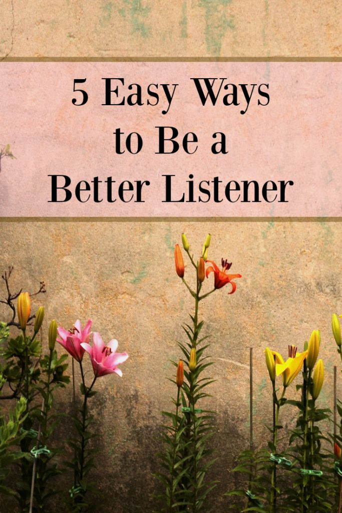 Being a good listener doesn't come naturally for most of us. Find out how to listen and communicate the best way with these five simple tips.