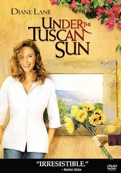Under the Tuscan Sun. Does this movie not make you fall in love with Tuscany?