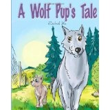 A Wolf Pup's Tale: The Story Of Rugmo (Paperback)By Rachel Yu
