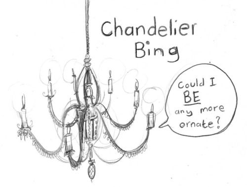 Chandelier Bing omg this made my laugh so hard!!!
