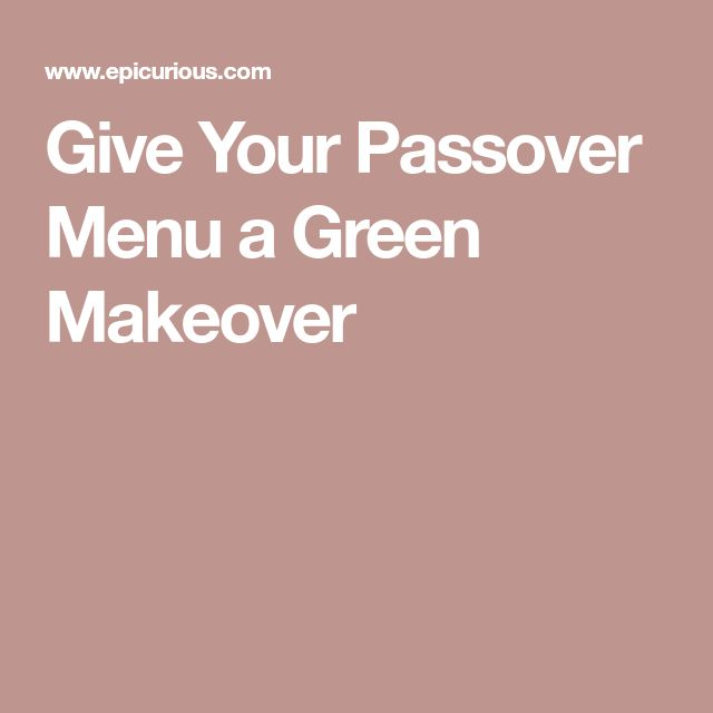 Give Your Passover Menu a Green Makeover