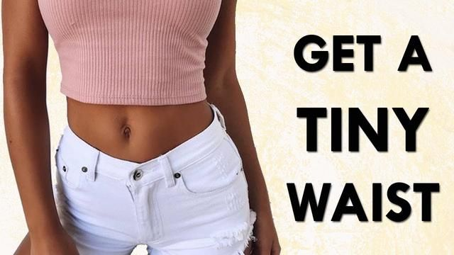how to get a tiny waist without exercise