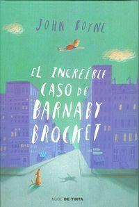 El increíble caso de Barnaby Brocket, lo nuevo de John Boyne