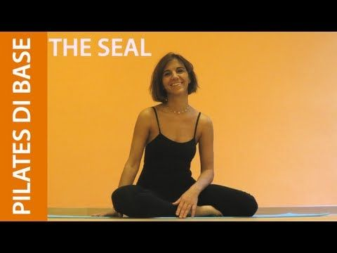 Matwork Pilates - Esercizi di Base - The Seal