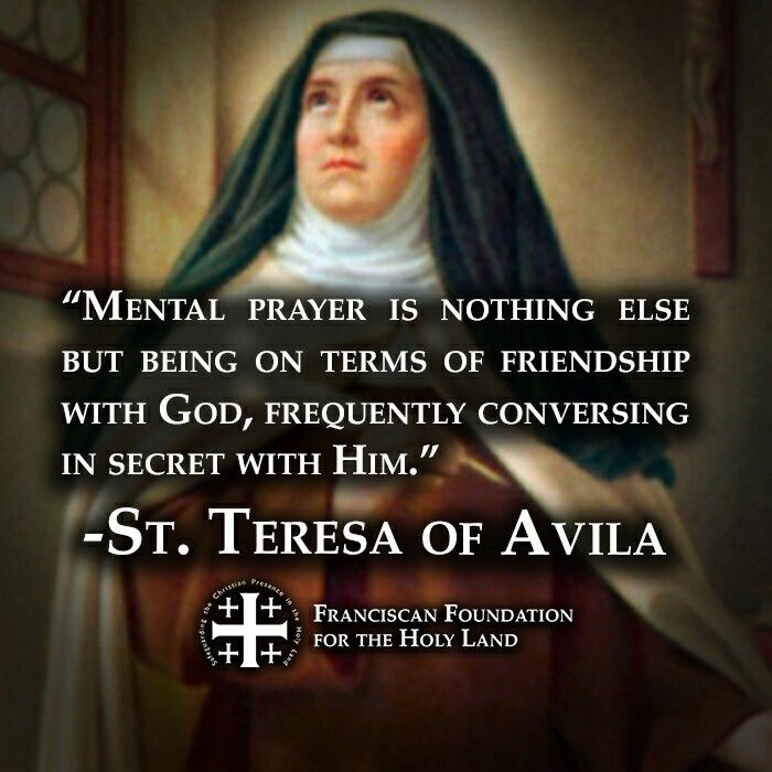 ~St. Teresa of Avila