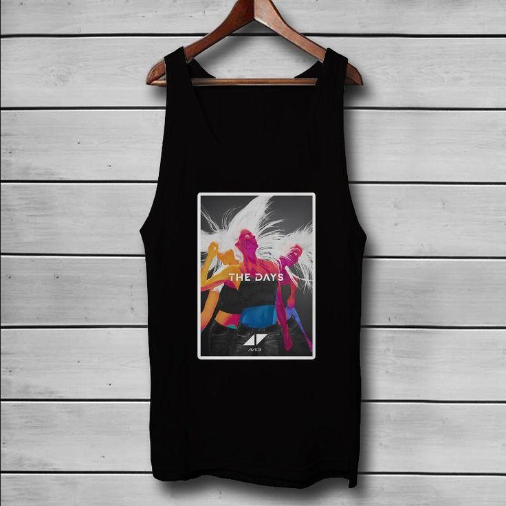 Avicii The Days Custom Tank Top T-Shirt Men and Woman