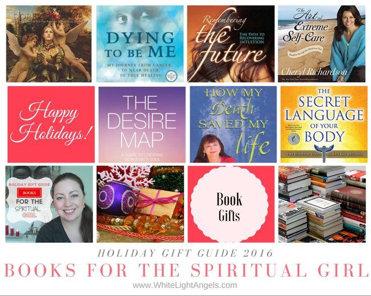Books for the spiritual girl Denise Linn, Colette Baron-Reid, Cheryl Richardson, Anita Moorjani, Inna Segal, Danielle Laporte, Doreem Virtue