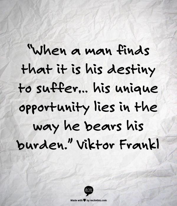 Viktor Frankl Quotes Enchanting 123 Best Viktor Frankl Images On Pinterest  Viktor Frankl A Quotes