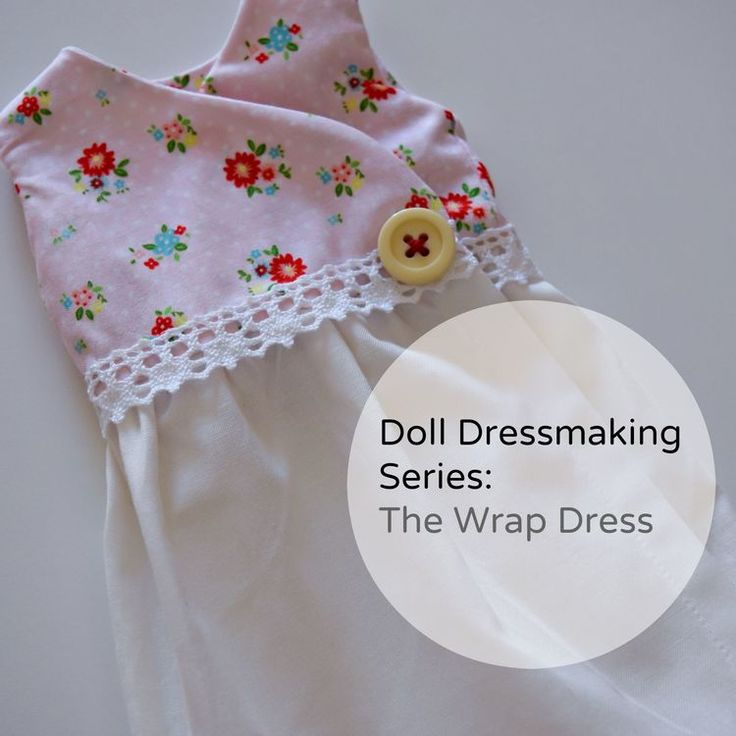 Doll Dressmaking Series                                                                                                                                                      More