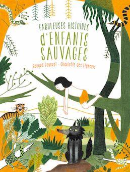 자연이 사랑한 아이들   언어: 불어, 2013년 출간, 7세 이상, 32페이지, 29 x 22 x 1 cm  버림받고 길을 잃었지만 자연의 사랑으로 무사히 자라 전설적인 인물이 된 12명의 아이들에 대한 이야기를 아름다운 일러스트레이션과 함께 들려주는 그림책이다. 타잔, 로물루스와 레무스등 특별한 운명의 주인공인 아이들의 인생과 자연의 힘에 대해 깊게 생각 해 볼 수 있는 기회를 제공한다.