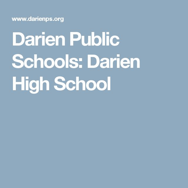Darien Public Schools: Darien High School