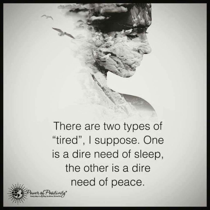 Need of sleep or peace