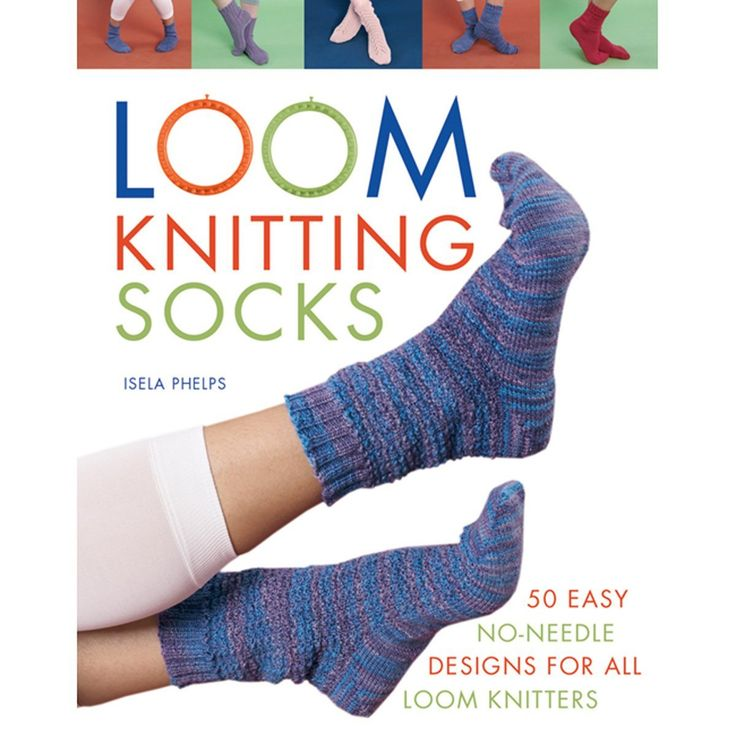 Amazon.com - Macmillan Publishers Loom Knitting Socks: A Beginner's Guide to Knitting Socks on a Loom with Over 50 Fun Projects - Books