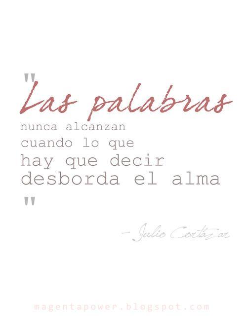 Julio Cortazar Amor Pinterest Julio Cortazar Cortazar Y Frases