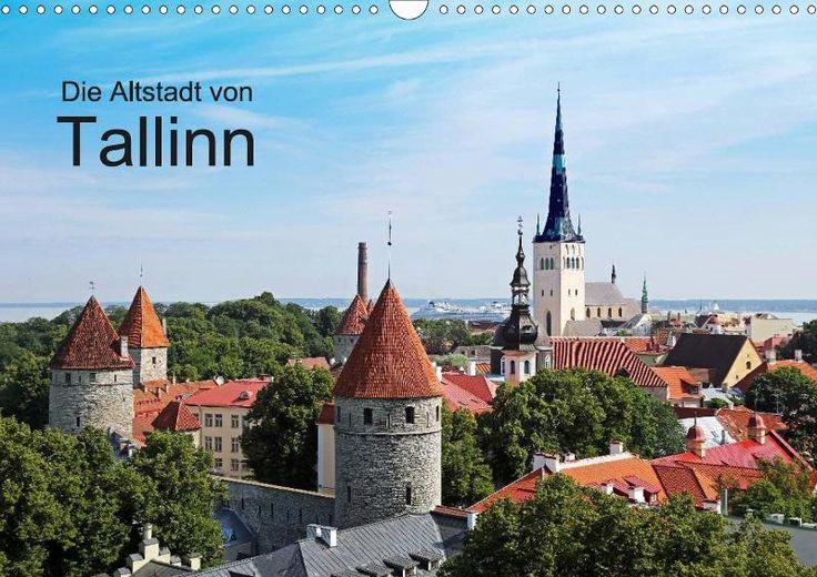 Die Altstadt von Tallinn - CALVENDO