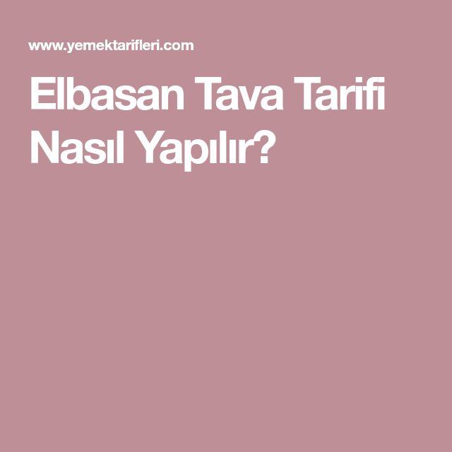 Elbasan Tava Tarifi Nasıl Yapılır?
